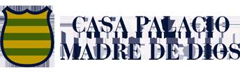 CASA PALACIO MADRE DE DIOS